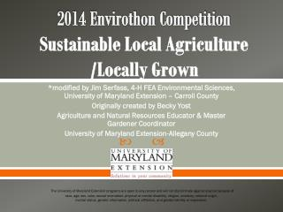 2014 Envirothon Competition Sustainable Local Agriculture /Locally Grown
