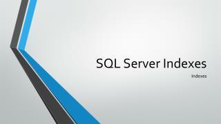 SQL Server Indexes