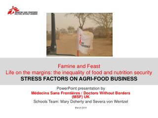 Famine  and Feast Life  on the margins : the  inequality of food and nutrition security STRESS FACTORS ON AGRI-FOOD BUS