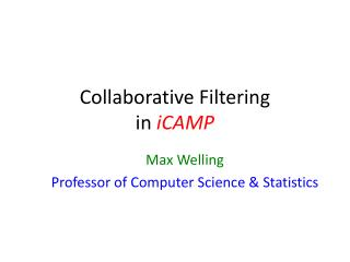 Collaborative Filtering in  iCAMP