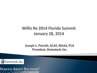 Willis Re 2014 Florida Summit January 28, 2014