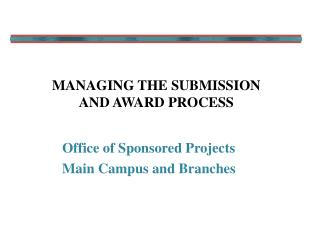 Managing the submission and award process