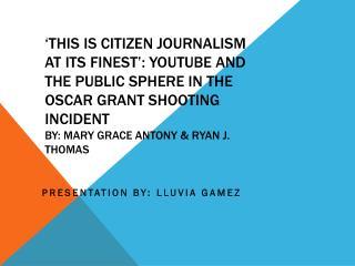 Presentation by:  Lluvia Gamez