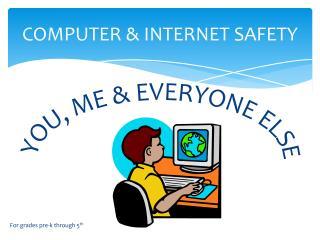 Computer & Internet Safety