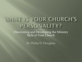 What is your church s personality
