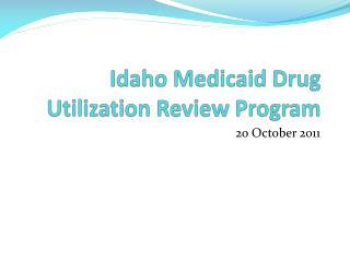 Idaho Medicaid Drug Utilization Review Program
