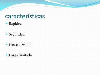 caracter�sticas
