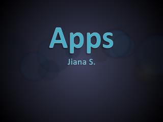 Apps Jiana  S.