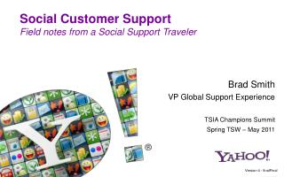 Social Customer Support  Field notes from a Social Support Traveler