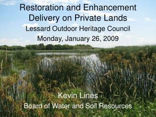 Restoration and Enhancement Delivery on Private Lands