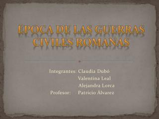 Época de las Guerras Civiles Romanas