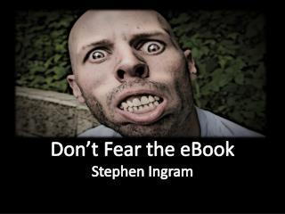 Don't  Fear the eBook Stephen  Ingram