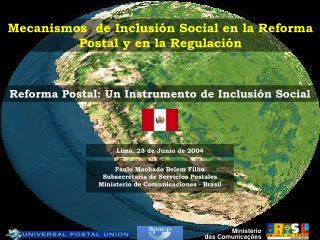 Mecanismos  de Inclusi�n Social en la Reforma Postal y en la Regulaci�n