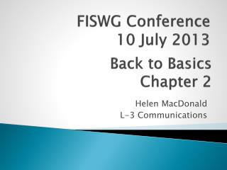 FISWG Conference 10 July 2013