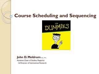 Course Scheduling and  Sequencing