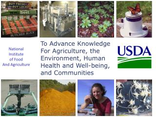 To Advance Knowledge For Agriculture, the Environment, Human Health and Well-being, and Communities