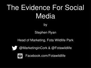 The Evidence For Social Media