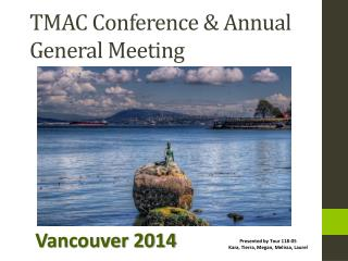 TMAC  Conference  & Annual General Meeting