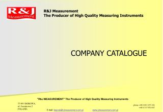 R&J Measurement The Producer of High Quality Measuring Instruments