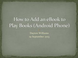 How to Add an eBook to  Play Books (Android Phone)