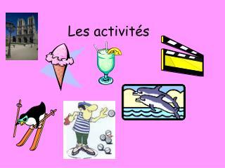 Les activit és