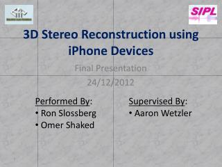 3D Stereo Reconstruction using iPhone Devices
