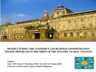 RESTRUCTURING THE COMMERCE AND BUSINESS ADMINISTRATION DEGREE PROGRAMS IN THE MIDST OF THE DYNAMIC GLOBAL CHANGES