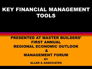 KEY FINANCIAL MANAGEMENT TOOLS