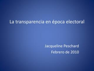 La transparencia en época electoral