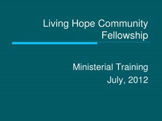 Living Hope Community Fellowship