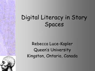 Digital Literacy in Story Spaces