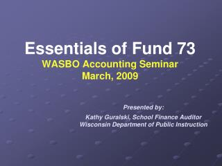 How does establishing a Fund 73 affect State Aid?