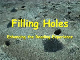 Filling Holes