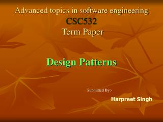 Advanced topics in software engineering CSC532  Term Paper