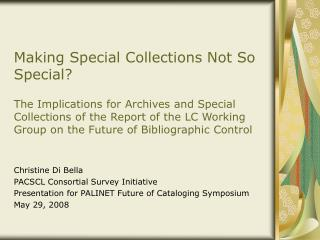 Making Special Collections Not So Special The Implications for ...