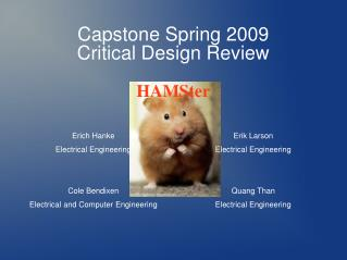 Capstone Spring 2009 Critical Design Review