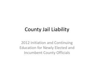 County Jail Liability