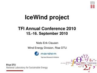 IceWind  project  TFI Annual Conference 2010  15 .-16.  September 2010