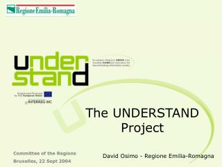 The UNDERSTAND Project