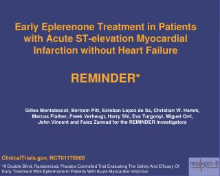 Early Eplerenone Treatment in Patients with Acute ST-elevation Myocardial Infarction without Heart Failure REMINDER*