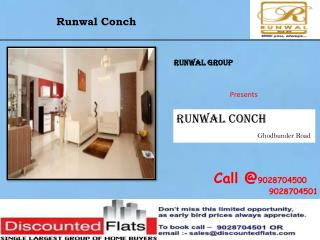 Runwal Conch Ghodbunder Road Thane West Mumbai