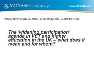 Presented by Professor Sue Webb, Faculty of Education, Monash University
