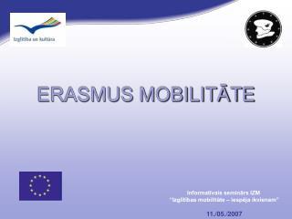 ERASMUS MOBILITĀTE