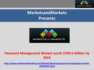 Password Management Market worth $709.6 Million by 2019