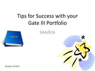 Tips for Success with your Gate III Portfolio