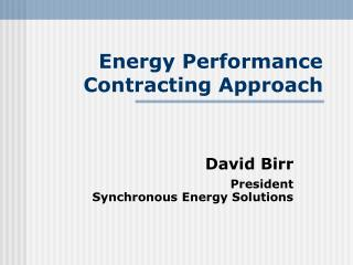Energy Performance Contracting Approach