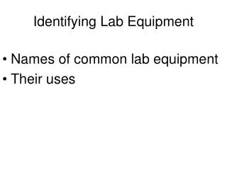 Identifying Lab Equipment