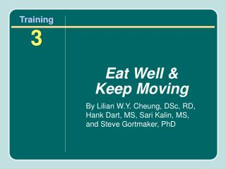Eat Well & Keep Moving
