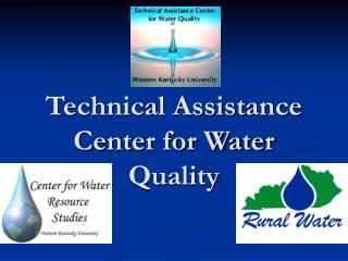Technical Assistance Center for Water Quality