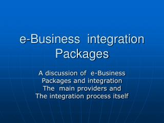 e-Business  integration  Packages